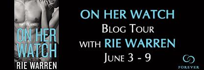 Rie Warren - On Her Watch Blog Tour