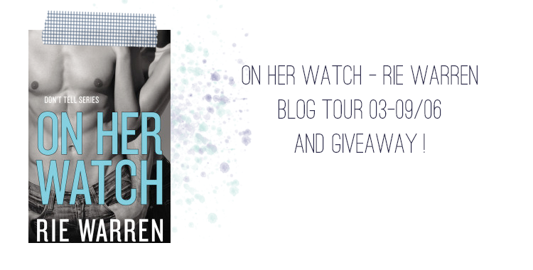 On Her Watch - Rie Warren